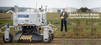 BOSCH'S GIANT ROBOT CAN PUNCH WEEDS TO DEATH